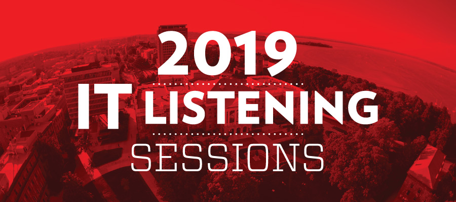 2019 IT Listening Sessions