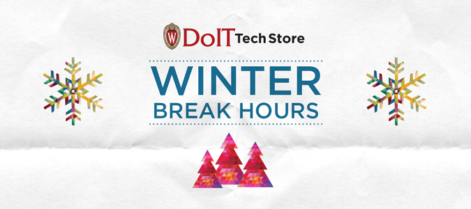 DoIT Tech Store winter break hours. Pink pine trees with multi-colored snowflakes