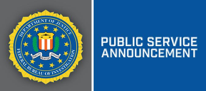 FBI Shield. Public Service Announcement