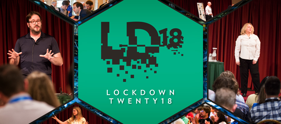 Lockdown Twenty18 collage with Lockdown Logo and photos of speakers and attendees.