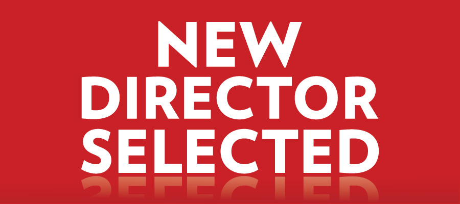 New Director Selected