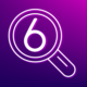 Magnifying glass over the number six